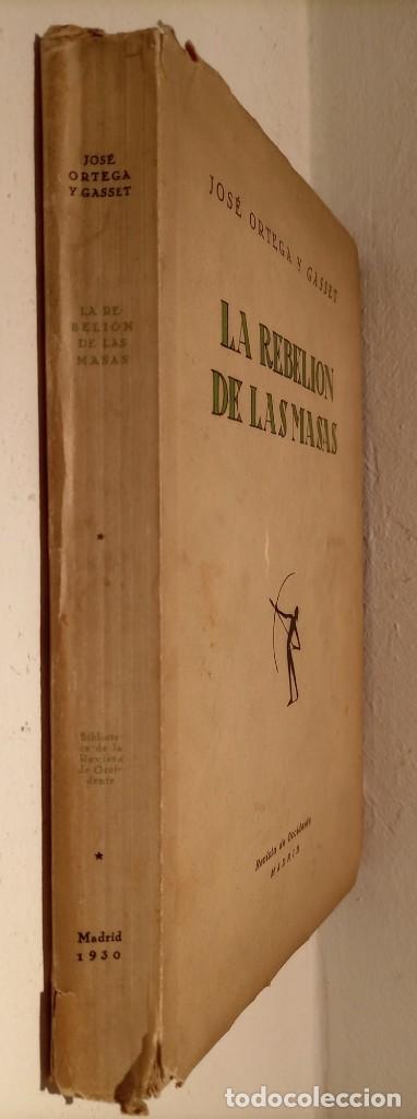 Libros antiguos: LA REBELION DE LAS MASAS - 1930 - JOSE ORTEGA Y GASSET - REVISTA DE OCCIDENTE - - Foto 2 - 231514290