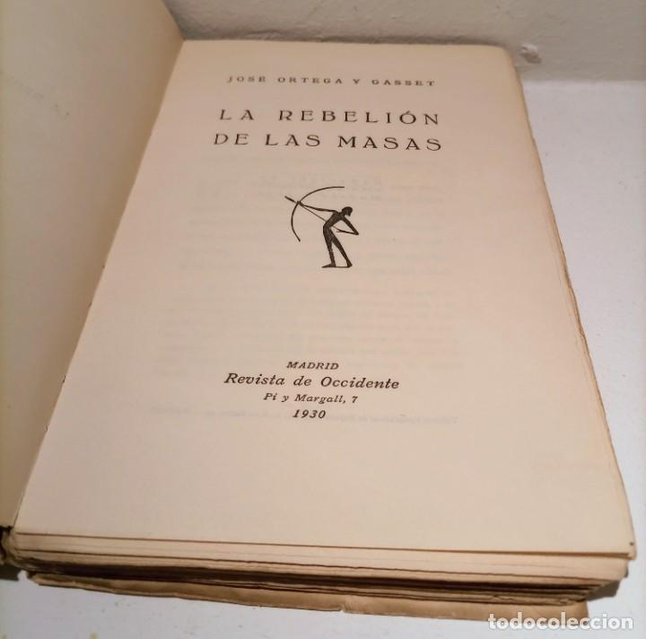 Libros antiguos: LA REBELION DE LAS MASAS - 1930 - JOSE ORTEGA Y GASSET - REVISTA DE OCCIDENTE - - Foto 3 - 231514290