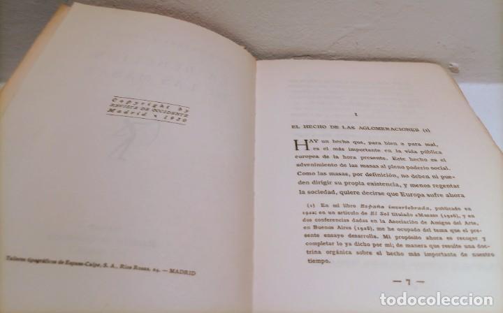 Libros antiguos: LA REBELION DE LAS MASAS - 1930 - JOSE ORTEGA Y GASSET - REVISTA DE OCCIDENTE - - Foto 4 - 231514290
