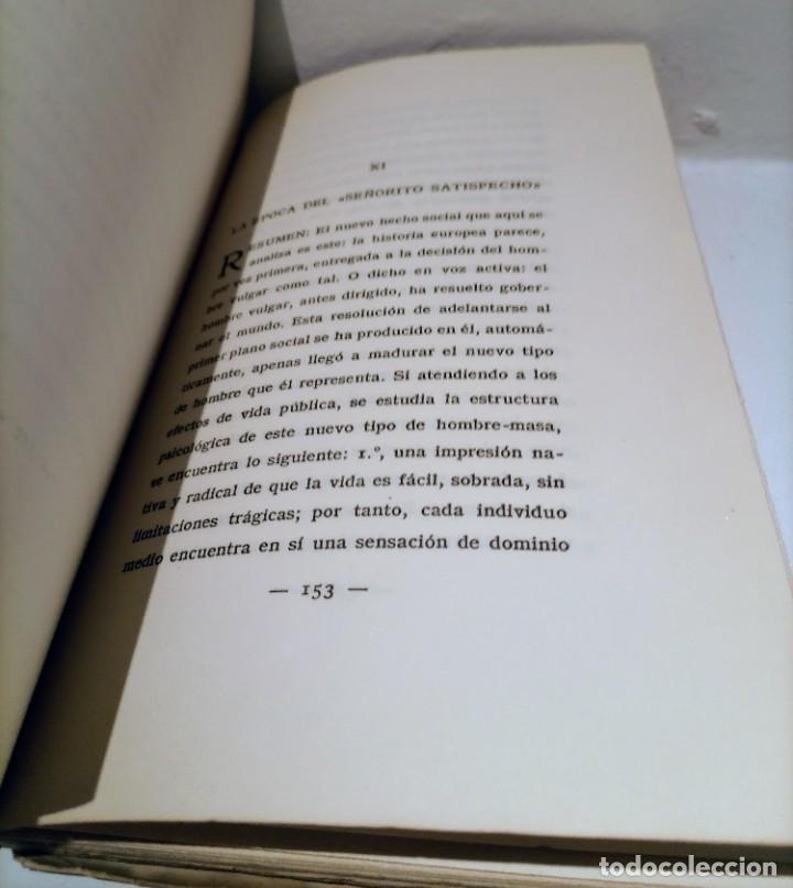 Libros antiguos: LA REBELION DE LAS MASAS - 1930 - JOSE ORTEGA Y GASSET - REVISTA DE OCCIDENTE - - Foto 6 - 231514290