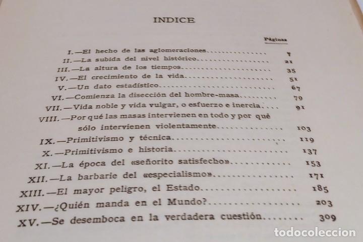 Libros antiguos: LA REBELION DE LAS MASAS - 1930 - JOSE ORTEGA Y GASSET - REVISTA DE OCCIDENTE - - Foto 7 - 231514290