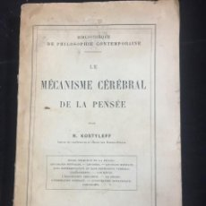 Libros antiguos: LE MÉCANISME CÉRÉBRAL DE LA PENSÉE. NIKOLAI KOSTYLEV. EDICIÓN ORIGINAL 1914. FRANCÉS.. Lote 231612195