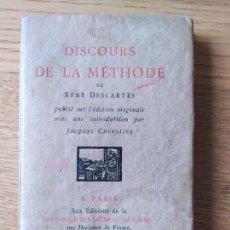 Livres anciens: DISCOURS DE LA MÉTHODE. PUBLIÉ SUR L'ÉDITION ORIGINALE, INTRODUCTION PAR JACQUES CHEVALIER. 1927. Lote 232176375