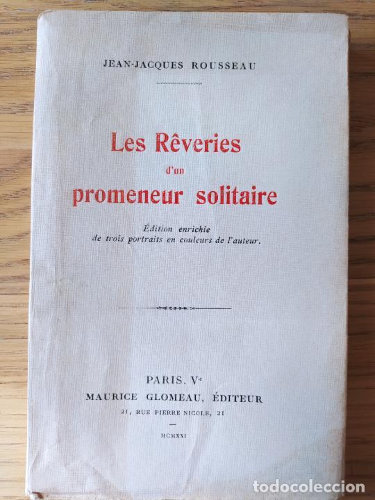 Libros antiguos: Very Rare. Les Reveries dun promeneur solitaire, Rousseau. Edition enrichie de trois portraits.1921 - Foto 3 - 232265210