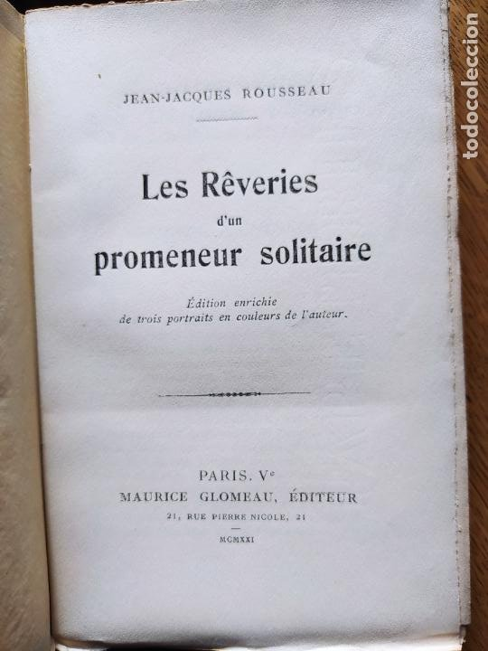 Libros antiguos: Very Rare. Les Reveries dun promeneur solitaire, Rousseau. Edition enrichie de trois portraits.1921 - Foto 15 - 232265210