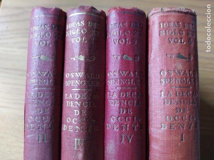LA DECADENCIA DE OCCIDENTE, SPENGLER, EDICION DE CALPE, DE 1934. OBRA COMPLETA. BUEN ESTADO. (Libros Antiguos, Raros y Curiosos - Pensamiento - Filosofía)