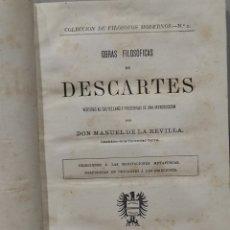 Libros antiguos: COLECCION DE FILOSOFOS MODERNOS. TOMO II. OBRAS DE DESCARTES. MANUEL DE LA REVILLA.. Lote 233165475
