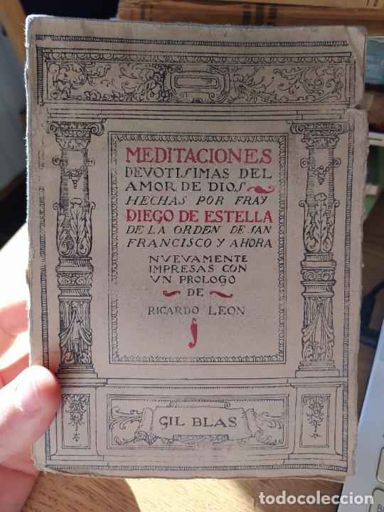 MEDITACIONES DEVOTISIMAS DEL AMOR DE DIOS, FRAY DIEGO DE ESTELLA, ED. GIL BLAS, 1920 (Libros Antiguos, Raros y Curiosos - Pensamiento - Filosofía)