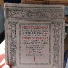 Livres anciens: MEDITACIONES DEVOTISIMAS DEL AMOR DE DIOS, FRAY DIEGO DE ESTELLA, ED. GIL BLAS, 1920. Lote 233208675