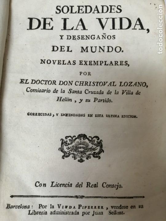 SOLEDADES DE LA VIDA Y DESENGAÑOS DEL MUNDO NOVELAS EXPEMPLARES 1792 (Libros Antiguos, Raros y Curiosos - Pensamiento - Filosofía)