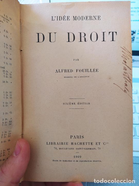 VERY RARE. L'IDÉE MODERNE DU DROIT, ALFRED FOUILLÉE, ED. HACHETTE. PARIS, 1909. (Libros Antiguos, Raros y Curiosos - Pensamiento - Filosofía)