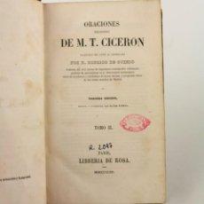 Libros antiguos: ORACIONES ESCOGIDAS DE M. T. CICERÓN, 1843, RODRIGO DE OVIEDO, 2 TOMOS, PARIS. 18X11CM. Lote 240424280