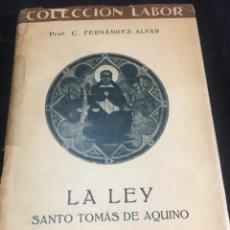 Libri antichi: SANTO TOMÁS DE AQUINO. LA LEY. COLECCIÓN LABOR 1936. LABOR BARCELONA. Lote 240880130