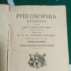 Libros antiguos: PHILOSOPHIA ELEMENTARIA. ZEPHERINI GONZÁLEZ. 1831 TOMO 2. Lote 242059570