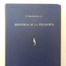 """Libros antiguos: """"HISTORIA DE LA FILOSOFÍA"""" DE D. DOMÍNGUEZ (1936) EDIT. SAL TERRAE. Lote 242161515"""
