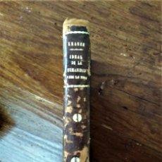 Livros antigos: IDEAL DE HUMANIDAD PARA LA VIDA.. Lote 242305780