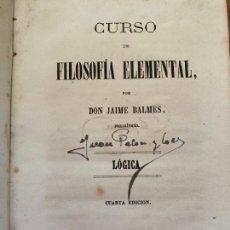 Libros antiguos: CURSO DE FILOSOFIA ELEMENTAL - JAIME BLANES - 2 VOLUMENES EN UN TOMO - 1868. Lote 243984715