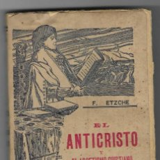 Libros antiguos: EL ANTICRISTO Y EL ASCETISMO CRISTIANO. F. NIETZSCHE. POMPEYO GENER. INTONSO. Lote 244728080