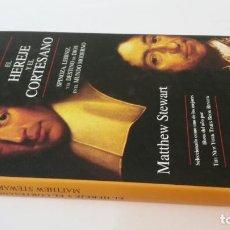 Libros antiguos: 2006 - M. STEWART - EL HEREJE Y EL CORTESANO. SPINOZA, LEIBNIZ, Y EL DESTINO DE DIOS. Lote 245565545