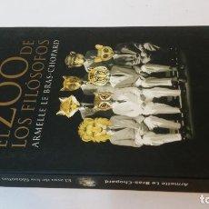 Libros antiguos: 2003 - LE BRAS-CHOPARD - EL ZOO DE LOS FILÓSOFOS. Lote 245566370