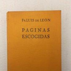 """Libros antiguos: """"PÁGINAS ESCOGIDAS"""" DE FR. LUIS DE LEÓN (1934) EDIT. LUIS MIRACLE. Lote 245633515"""