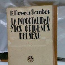 Libros antiguos: ROBERTO NOVOA SANTOS. LA INMORTALIDAD Y LOS ORÍGENES DEL SEXO .1931 .BIBLIOTECA NUEVA. Lote 246187505