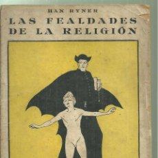 Livres anciens: 4005.-ANARQUISMO-LAS FEALDADES DE LA RELIGION-HAN RYNER-BIBLIOTECA ESTUDIOS. Lote 246632940