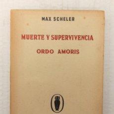 """Libros antiguos: """"MUERTE Y SUPERVIVENCIA"""" DE MAX SCHELER (1934) EDIT. REVISTA DE OCCIDENTE.. Lote 246862740"""