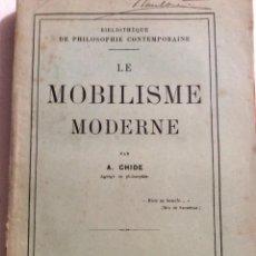 Libros antiguos: LE MOBILISME MODERNE, POR A. CHIDE, 1908. 1.ª EDICIÓN. MUY ESCASO.. Lote 247114615