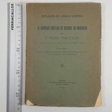 Libros antiguos: EL SUPREMO CRITERIO DE VERDAD: LA EVIDENCIA, PEDRO FONT Y PUIG, DEDICADO A ELISABETH MULDER 1922. Lote 247585135