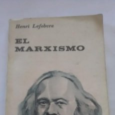 Libros antiguos: EL MARXISMO. HENRI LEFEBVRE. EDITORIAL UNIVERSITARIA DE BUENOS AIRES. 1961. Lote 248726955