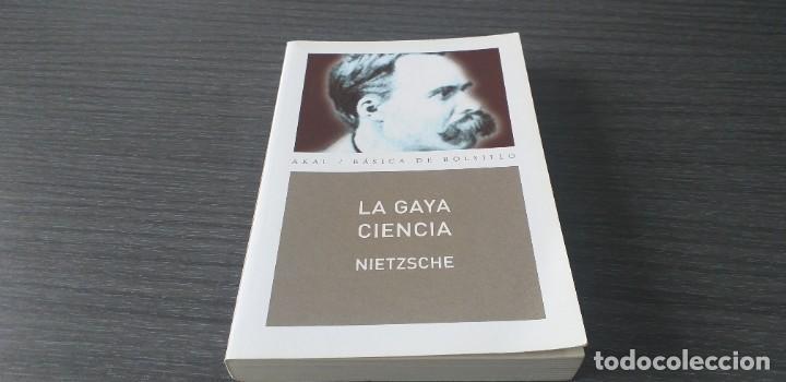 Libros antiguos: *** libro - LA GAYA CIENCIA . Nietzsche Friedrich ** Filosofia. Akal. - Foto 3 - 249370500