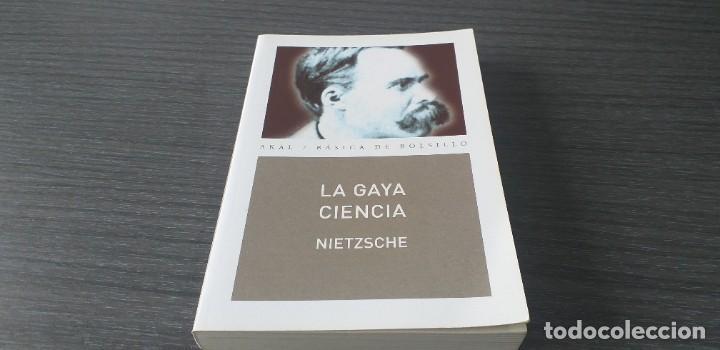 Libros antiguos: *** libro - LA GAYA CIENCIA . Nietzsche Friedrich ** Filosofia. Akal. - Foto 4 - 249370500