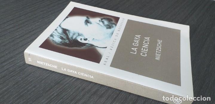 Libros antiguos: *** libro - LA GAYA CIENCIA . Nietzsche Friedrich ** Filosofia. Akal. - Foto 6 - 249370500