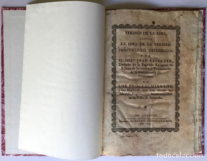 VERDAD DE LA IDEA, CONTRA LA IDEA DE LA VERDAD. IMMUNIDAD DEFENDIDA, POR EL HERMANO JUAN REVERTER... (Libros Antiguos, Raros y Curiosos - Pensamiento - Filosofía)