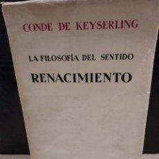Libros antiguos: LA FILOSOFÍA DEL SENTIDO...RENACIMIENTO....1930......... Lote 251022370