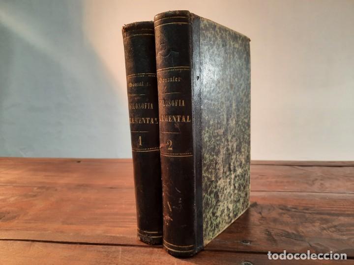 FILOSOFIA ELEMENTAL, COMPLETA 2 TOMOS - ZEFERINO GONZALEZ - 1881, 3ª EDICION, MADRID (Libros Antiguos, Raros y Curiosos - Pensamiento - Filosofía)