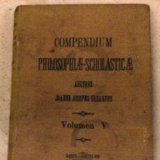Libros antiguos: COMPENDIUM PHILOSOPHIÆ SCHOLASTICÆ. JOANNE JOSEPHO URRÁBURU. VOLUMEN V, THEODICEA. EDITADO 1904.. Lote 146267818