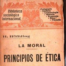 Libros antiguos: HOFFDING : LA MORAL - PRINCIPIOS DE ÉTICA TOMO I (HENRICH, 1907). Lote 254748155