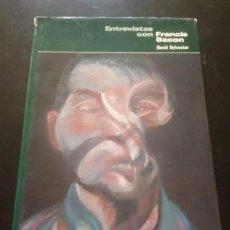 Libros antiguos: ENTREVISTAS CON FRANCIS BACON. Lote 255997030