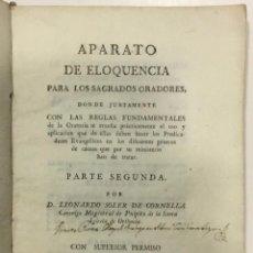Libros antiguos: SOLER DE CORNELLA, LEONARDO. APARATO DE ELOQUENCIA PARA LOS SAGRADOS ORADORES. 1788. Lote 261233585