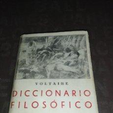 Libros antiguos: DICCIONARIO FILOSÓFICO VOLTAIRE J. B. BERGUA 1935. Lote 261301725