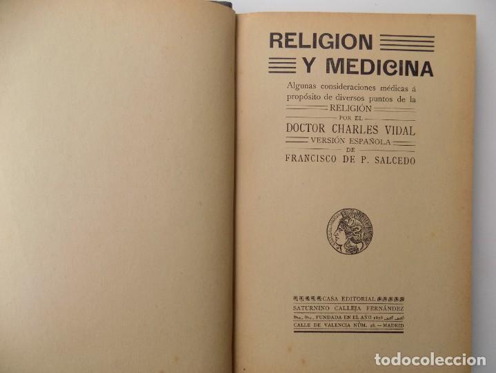 LIBRERIA GHOTICA. CHARLES VIDAL. RELIGION Y MEDICINA. CIENCIA Y ACCIÓN. 1900. SATURNINO CALLEJA. (Libros Antiguos, Raros y Curiosos - Pensamiento - Filosofía)