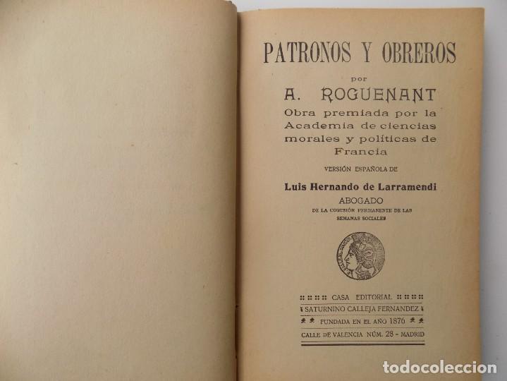 LIBRERIA GHOTICA. A. ROGUENANT. PATRONOS Y OBREROS.1900. SATURNINO CALLEJA. CIENCIA Y ACCIÓN. (Libros Antiguos, Raros y Curiosos - Pensamiento - Filosofía)