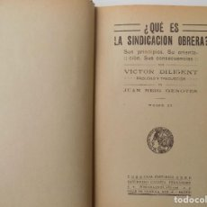 Libros antiguos: LIBRERIA GHOTICA. VIETOR DILIGENT. ¿QUE ES LA SINDICACIÓN OBRERA? 1900.SATURNINO CALLEJA.. Lote 261971215