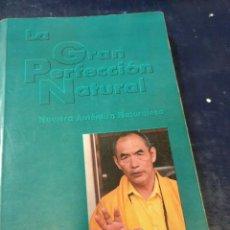 Libros antiguos: LA GRAN PERFECCIÓN NATURAL NOSHUL KEMPO. Lote 262544205