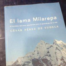 Libros antiguos: EL LAMA MILAREPA CÉSAR PÉREZ DE TUDELA. Lote 262544795