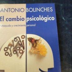 Libros antiguos: EL CAMBIO PSICOLOGICO ANTONIO BOLINCHES. Lote 262588855