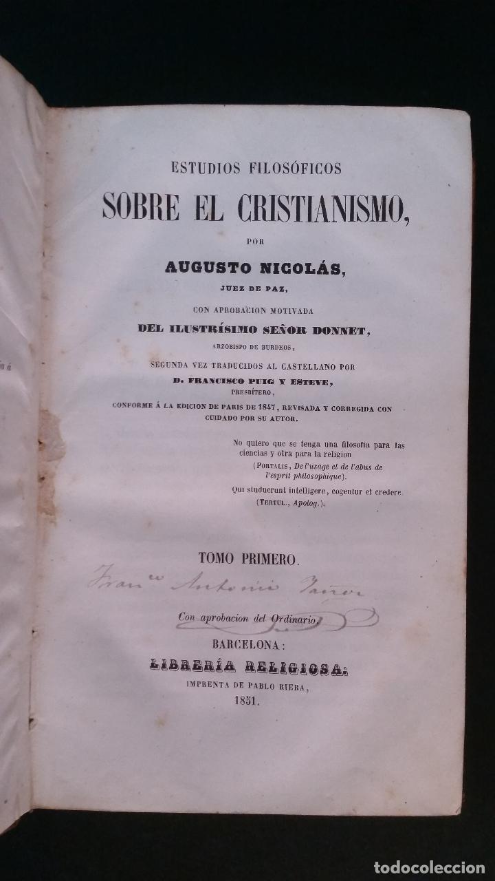 Libros antiguos: 1851 - AUGUSTO NICOLÁS - ESTUDIOS FILOSÓFICOS SOBRE EL CRISTIANISMO - 4 tomos (obra completa) - Foto 4 - 262622640