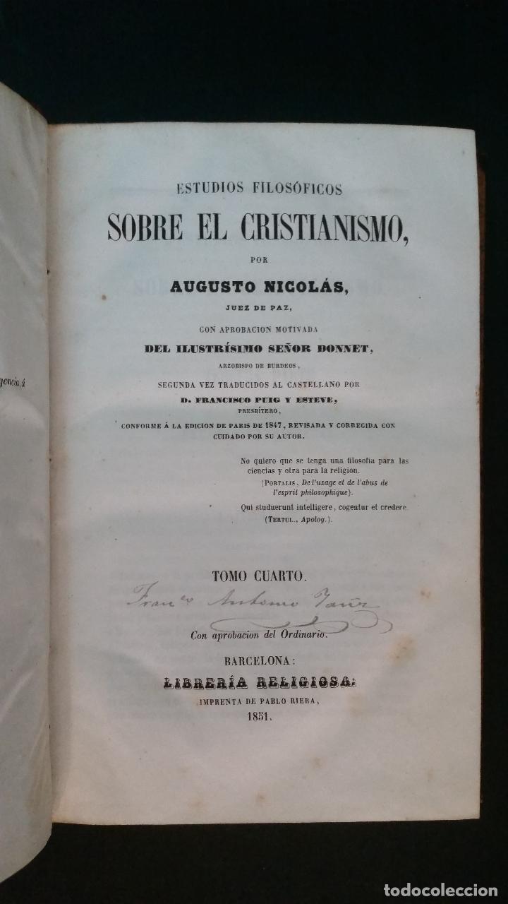 Libros antiguos: 1851 - AUGUSTO NICOLÁS - ESTUDIOS FILOSÓFICOS SOBRE EL CRISTIANISMO - 4 tomos (obra completa) - Foto 9 - 262622640